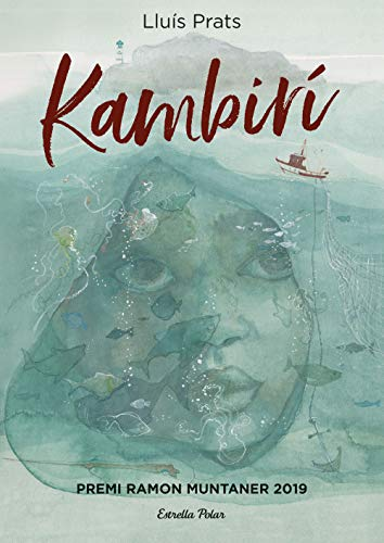 9788491379201: Kambirí: Premi Ramon Muntaner 2019 (Lectors avançats)