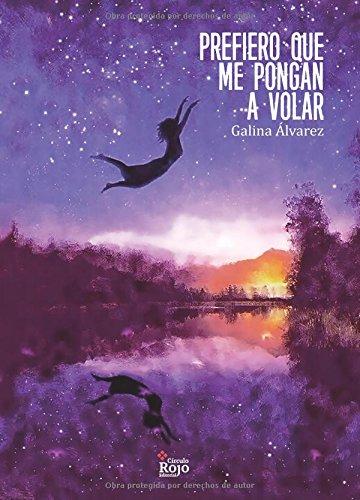 9788491400004: Prefiero que me pongan a volar (Spanish Edition)