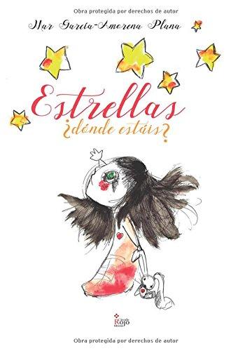 9788491400271: Estrellas, ¿dónde estáis? (Spanish Edition)