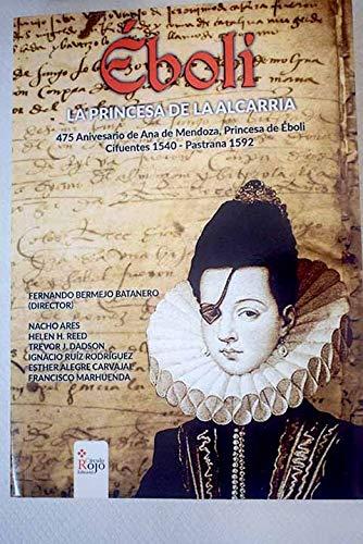 9788491401087: Éboli: La princesa de la Alcarria