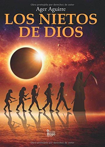 9788491401100: Los nietos de Dios (Spanish Edition)