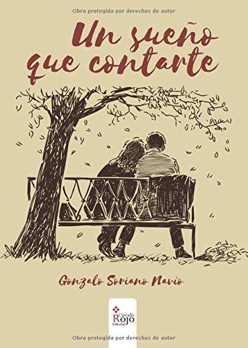 9788491401131: Un sueño que contarte (Spanish Edition)