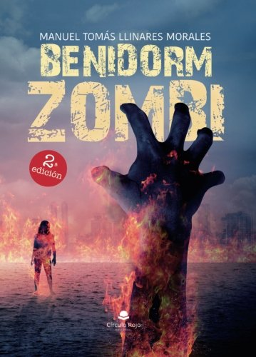 9788491401513: Benidorm Zombi (Spanish Edition)
