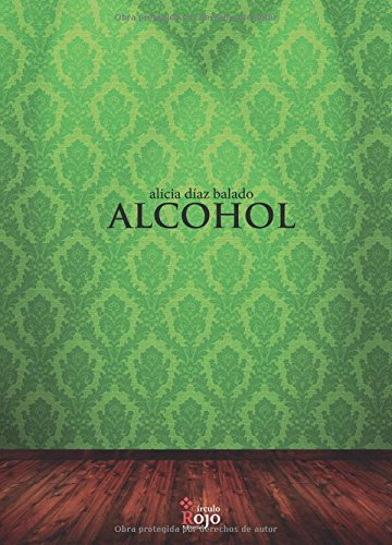9788491401674: Alcohol (Spanish Edition)