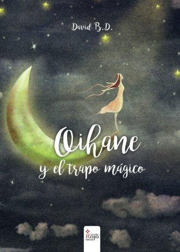 9788491402213: Oihane y el trapo mágico