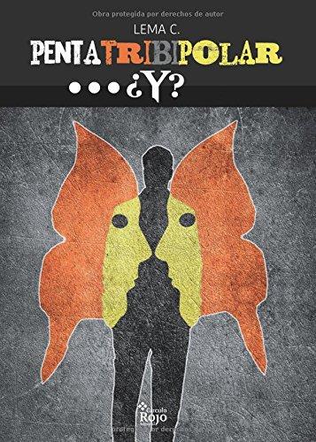 9788491402404: PentaTriBipolar. . . ¿y? (Spanish Edition)