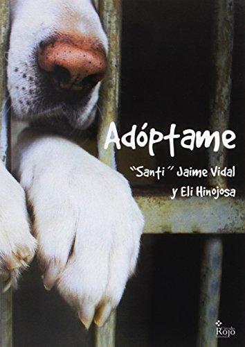 """Adóptame: Vidal, """"Santi"""" Jaime;"""