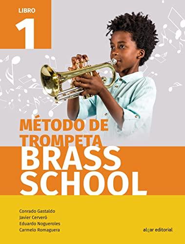 9788491421061: Método De Trompeta Brass School Libro 2