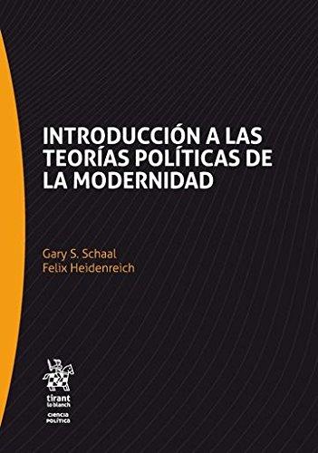 9788491430582: Introducción a las teorías políticas de la modernidad (Serie Ciencia Política)