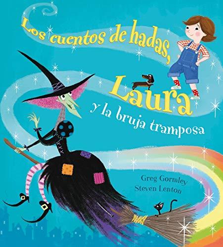 9788491450436: Los cuentos de hadas, Laura y la Bruja tramposa (PICARONA)
