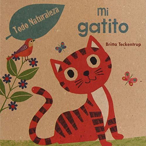 Mi Gatito: Britta Teckentrup