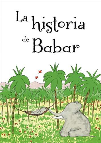 9788491451006: La Historia de Babar (PICARONA)