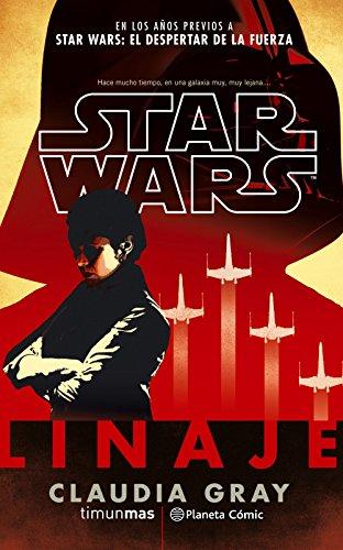 9788491461661: Star Wars Linaje (novela) (Star Wars: Novelas)