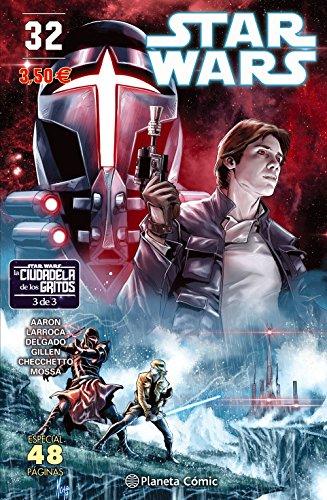 9788491461708: Star Wars nº 32/64 (La Ciudadela de los Gritos nº 03/03) (Star Wars: Cómics Grapa Marvel)