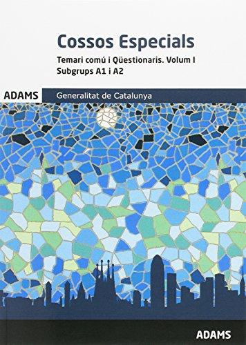 Temari Comú i Qüestionari Cossos Especials I. Subgrups A1 i A2 - Ed. Adams
