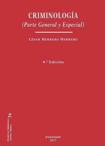 9788491481966: Criminología. Parte General y Especial (4ª ed. - 2017)