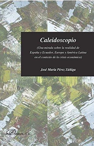 CALEIDOSCOPIO: PEREZ ZUÑIGA,JOSE MARIA
