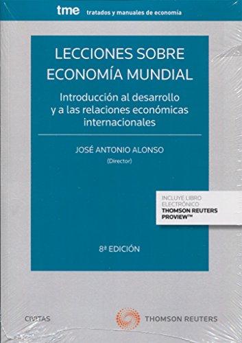 LECCIONES SOBRE ECONOMIA MUNDIAL 2017: ALONSO RODRIGUEZ, JOSE