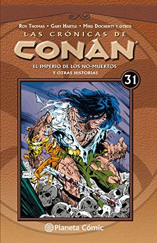 9788491532026: Las crónicas de Conan nº 31/34: El imperio de los no-muertos y otras historias