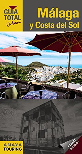 9788491580690: Málaga y Costa del Sol (Urban) (Guía Total - Urban)