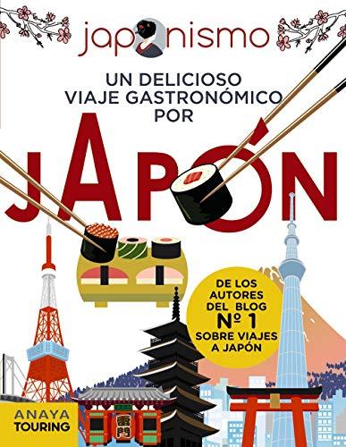 9788491583073: Japonismo. Un delicioso viaje gastronómico por Japón (Guías Singulares)