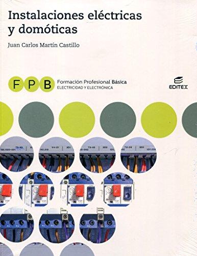9788491614012: FPB Instalaciones eléctricas y domóticas (Formación Profesional Básica)