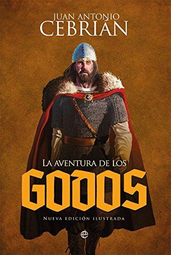 9788491641049: La aventura de los godos