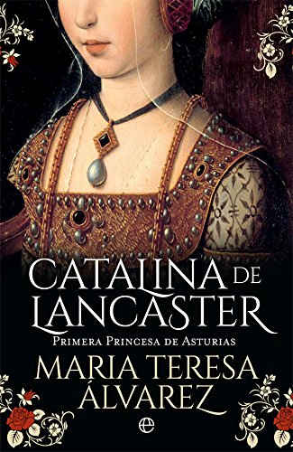 9788491643012: Catalina de Lancaster