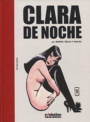 Clara de Noche: Trillo, Carlos/Maicas, Eduardo/Bernet,