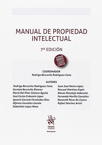 MANUAL PROPIEDAD INTELECTUAL: BERCOVITZ RODRIGUEZ-CANO; RODRIGO