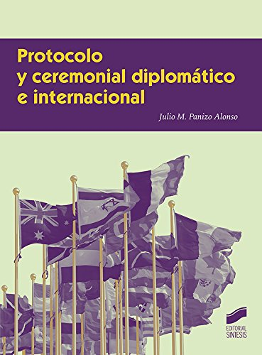 Protocolo y ceremonial diplomático e internacional: Panizo Alonso, Julio