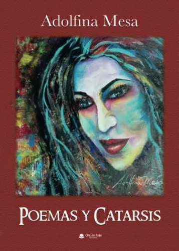 9788491756309: POEMAS Y CATARSIS (Spanish Edition)