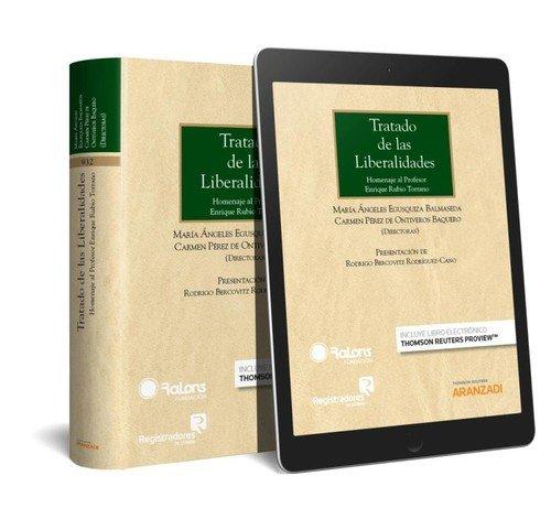 9788491774167: Tratado de las liberalidades (Papel + e-book): Homenaje al profesor Enrique Rubio Torrano (Gran Tratado)