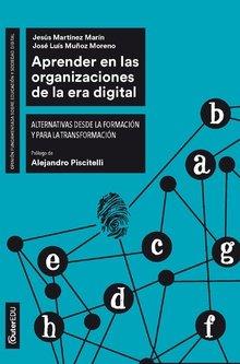 Aprender en las organizaciones de la era: Muñoz Moreno, José