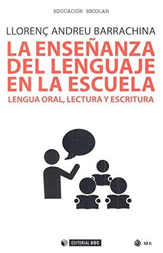 La enseñanza del lenguaje en la escuela: Andreu Barrachina, Llorenç