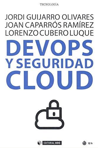 9788491806233: Devops y Seguridad Cloud: 657 (Manuales)