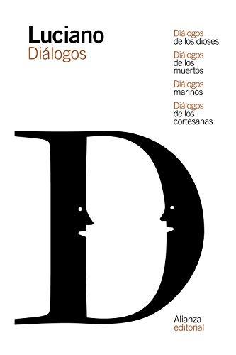 9788491811527: Diálogos de los dioses / Diálogos de los muertos / Diálogos marinos / Diálogos de las cortesanas (El libro de bolsillo - Clásicos de Grecia y Roma)