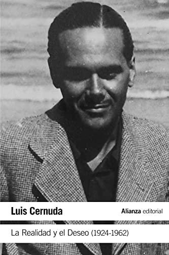 9788491812920: La Realidad y el Deseo (1924-1962) (El libro de bolsillo - Literatura)