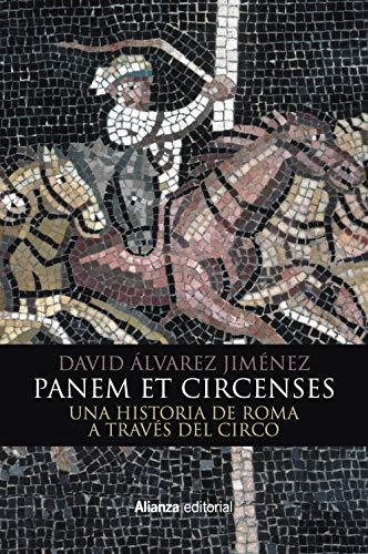 9788491812968: Panem et circenses: Una historia de Roma a través del circo (Libros Singulares (LS))
