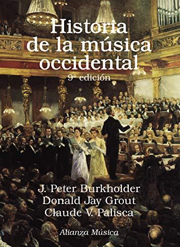 9788491815549: Historia de la música occidental: Novena edición (Alianza Música (Am))