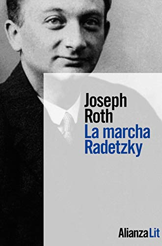 9788491818489: La marcha Radetzky (Alianza Literaturas)