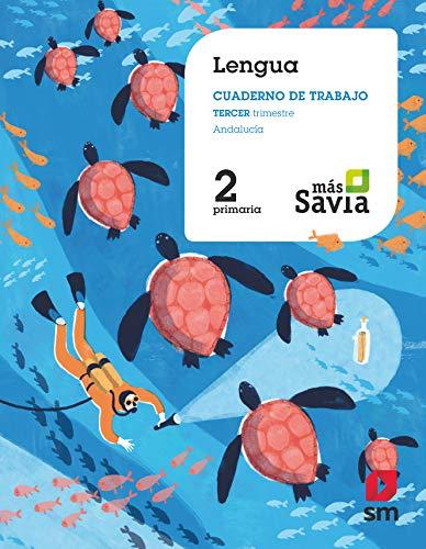 9788491820802: Lengua. 2 Primaria. Más Savia. Andalucía