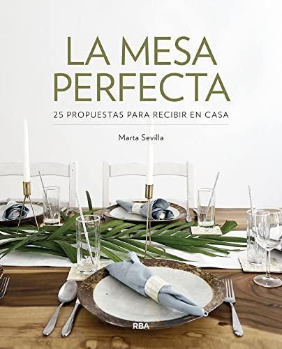 9788491872597: La mesa perfecta (PRÁCTICA)