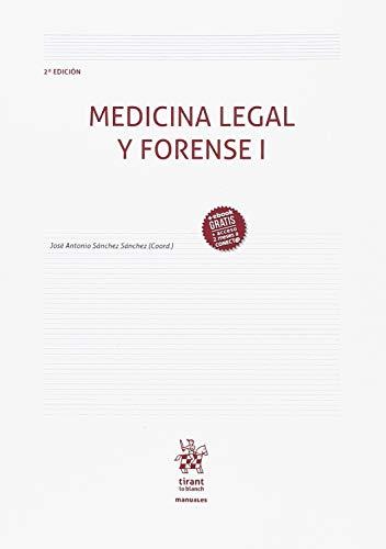 9788491904175: Medicina Legal y Forense I 2ª Edición 2018 (Manuales de Criminalística y Sociología de la Delincuencia)