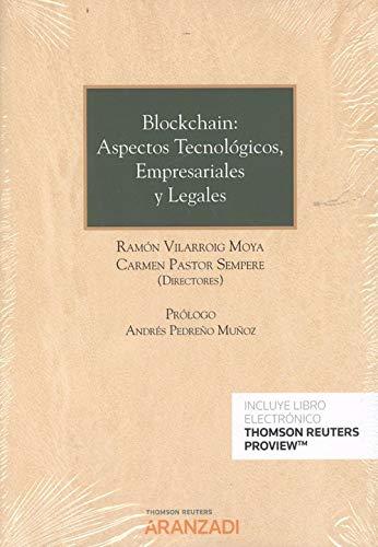 9788491974321: Blockchain: aspectos tecnológicos, empresariales y legales (Papel + e-book) (Monografía) (Spanish Edition)