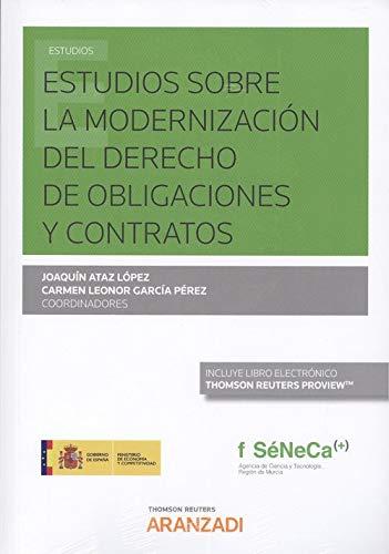 9788491974741: Estudios sobre la modernización del Derecho de obligaciones y contratos (Papel + e-book) (Monografía)