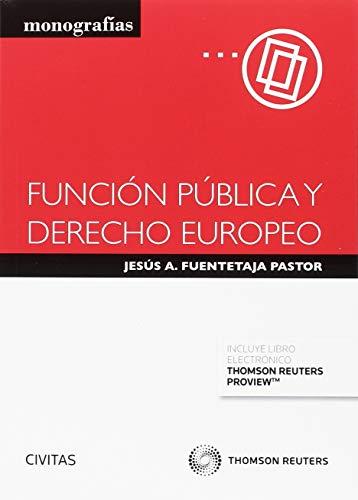 9788491977636: Función pública y Derecho europeo (Papel + e-book) (Monografía)