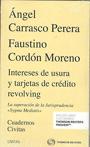 Intereses de usura y tarjetas de crédito: Carrasco Perera, Ángel/Cordón