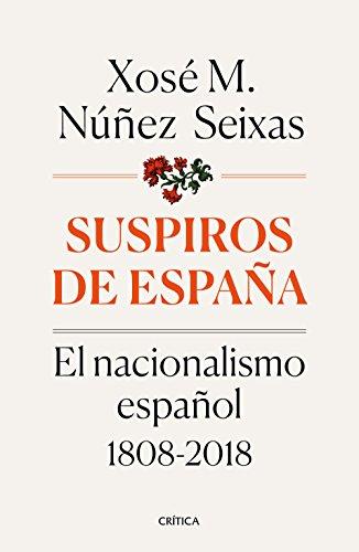 9788491990277: Suspiros de España: El nacionalismo español 1808-2018