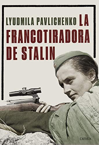 9788491990772: La francotiradora de Stalin (Memoria Crítica) (Spanish Edition)